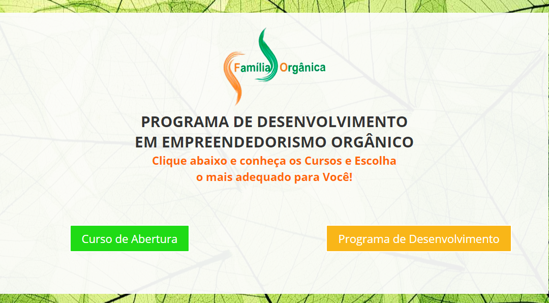 PROGRAMA DE DESENVOLVIMENTO EM EMPREENDEDORISMO ORGÂNICO